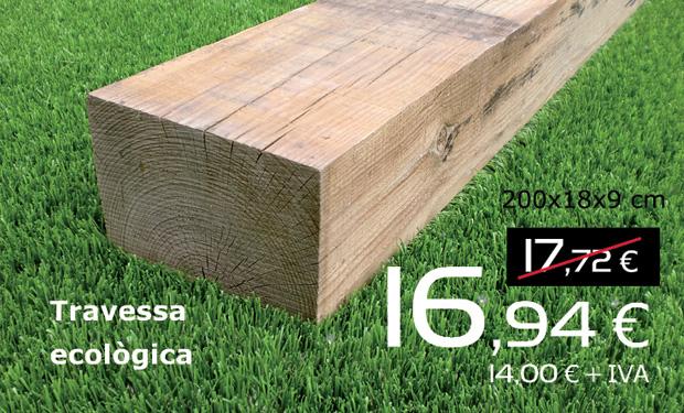 Traviesa ecológica 200x18x9 cm, por sólo 16,94€ (IVA incluido)
